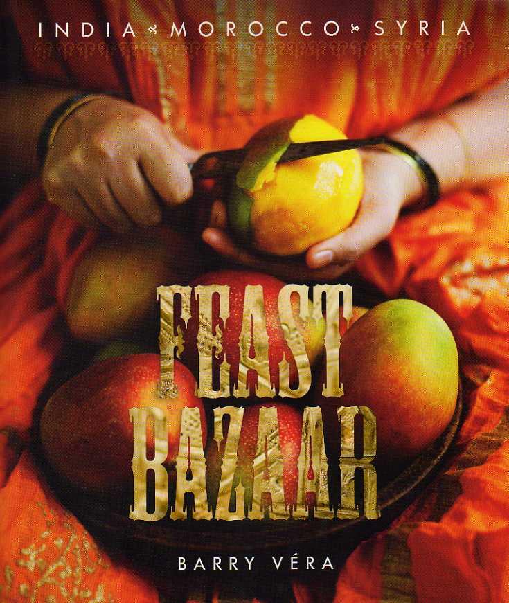 feast bazaar | Barry Vera